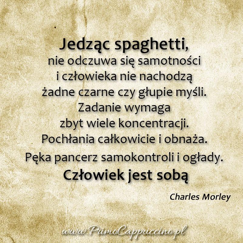 I ślubuję Ci Spaghetti Co Drugi Dzień Primo