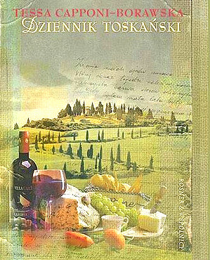 książki o Toskanii, książki o Włoszech, książki z Italią w tle, Tessa Capponi Borawska