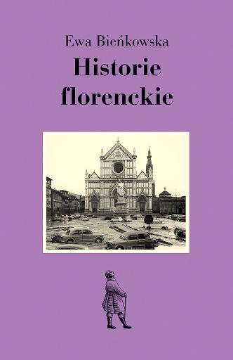 książki o Toskanii, książki o Włoszech, książki z Italią w tle, Ewa Bieńkowska