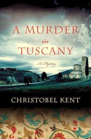 książki o Toskanii, Christobel Kent, książki o Włoszech, książki z Italią w tle, kryminały włoskie,
