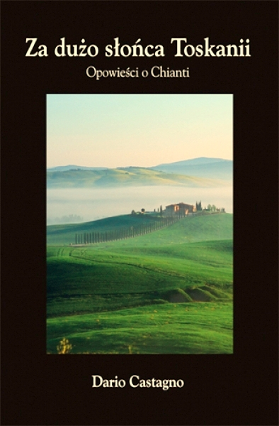książki o Toskanii, książki o Włoszech, książki z Italią w tle, Dario Castagno