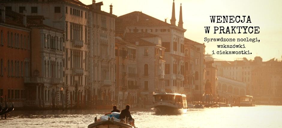 noclegi w Wenecji, gdzie spać w Wenecji, gdzie się zatrzymać w Wenecji, Wenecja noclegi, loty do Wenecji