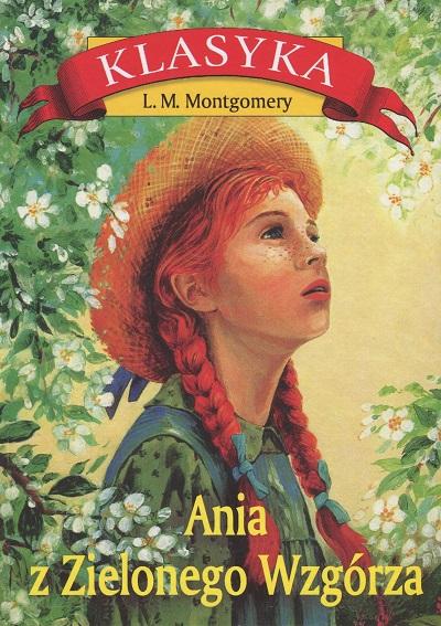 książki które zmieniły moje życie, Ania z Zielonego Wzgórza