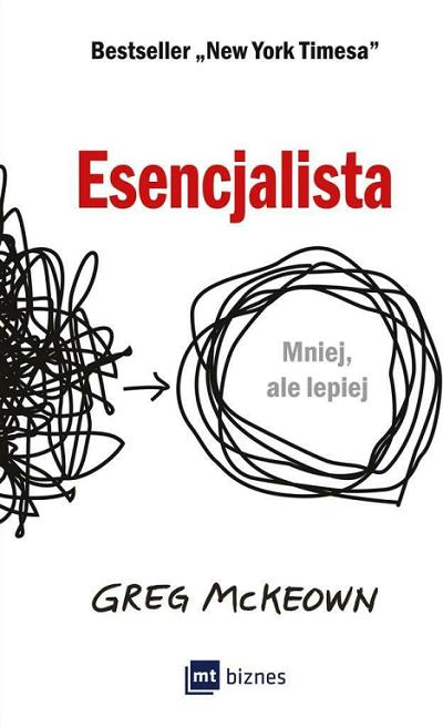 książki które zmieniły moje życie, Esencjalista