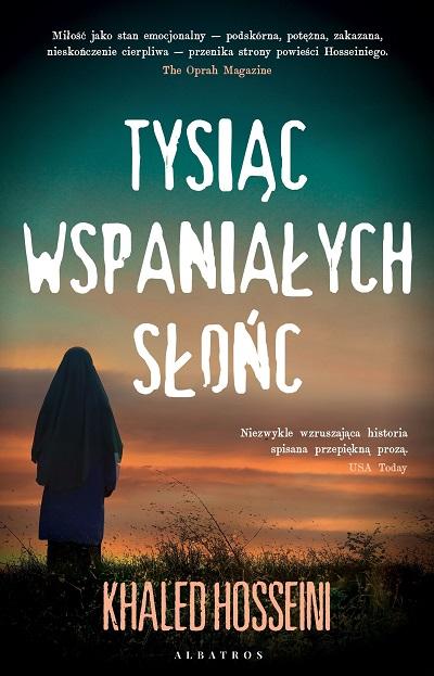 książki które zmieniły moje życie, Tysiąc wspaniałych słońc, Hosseini